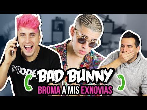 BROMA TELEFONICA a MIS EXNOVIAS con letras de CANCIONES de BAD BUNNY