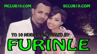 Top 10  Somali Music Compossed by Axmed Weli Furinle-FURINLE