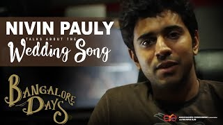Nivin Pauly talks about The Wedding Song