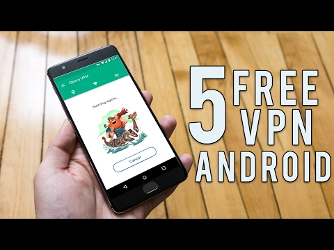 TOP 5 NEW FREE VPN FOR ANDROID
