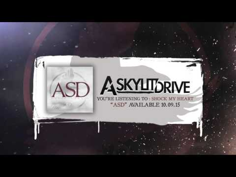 A SKYLIT DRIVE - Shock My Heart (Official Stream)