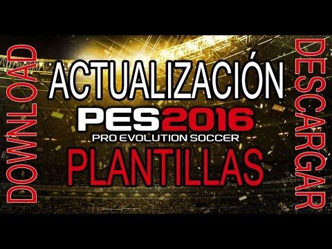 PES 2016 DESCARGA PARCHE *Traspasos, Nuevas licencias, Caras, Kits + Trailer oficial