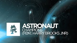 Repeat youtube video [House] - Astronaut - Champions (feat. Harry Brooks Jnr) [Monstercat Official Music Video]