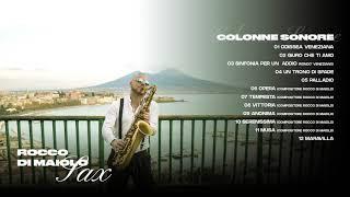 Rocco Di Maiolo Sax - Colonne Sonore 1 vol -Compilation Saxofono Tenore Soprano