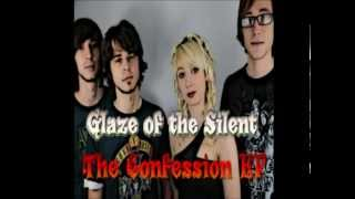Glaze Os The Silent: Introduction/the Confession