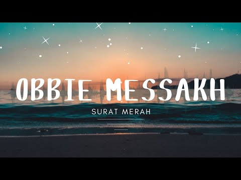 Obbie Messakh - Surat Merah (Official Music Video )
