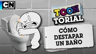 Cómo destapar el baño | Toontorial | Cartoon Network