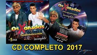 Os Xonados Do Forró Vol. 05 - CD Completo 2017
