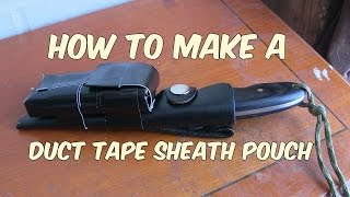 Making a duct tape pouch for a knife sheath