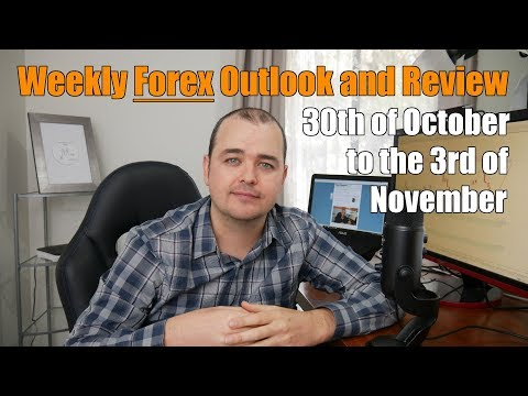 Weekly Forex Review - 30th of October to the 3rd of November