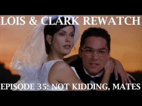 Lois & Clark Rewatch 35 - Not Kidding Mates