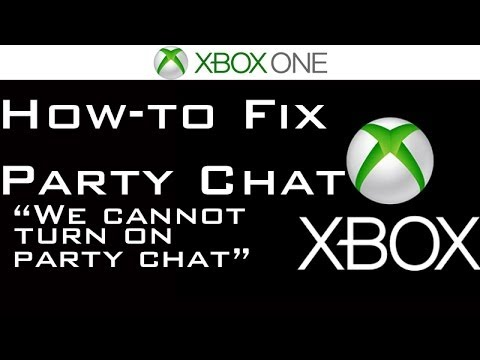 Cannot party chat xbox one