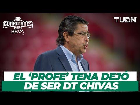 ¡Chivas destituye a Luis Fernando Tena como entrenador! I TUDN