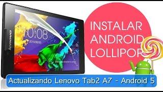 actualizar tablet lenovo tab 2 a7 a android 5 lollipop