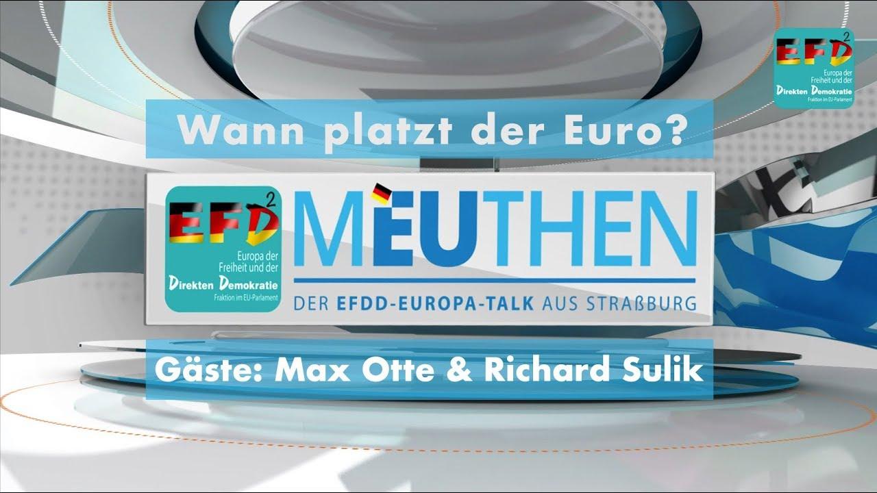 Meuthen: ❝Wann platzt der €?❞ mit Max Otte & Richard Sulik