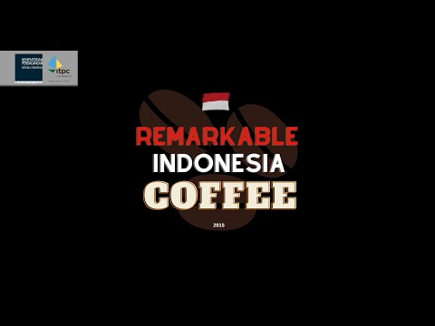 Remarkable Indonesian Coffee - 2015