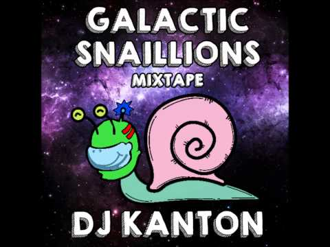 DJ Kanton - Galactic Snaillions Mixtape