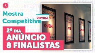 Mostra Competitiva |  2º Dia - Anúncio Finalistas