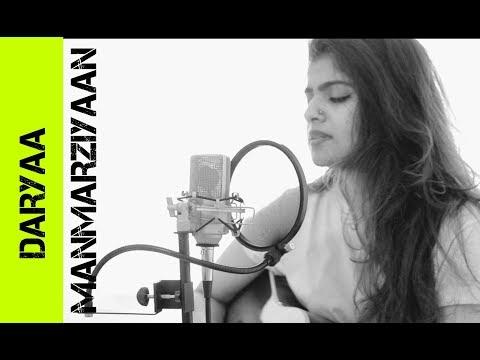 DARYAA | MANMARZIYAAN | FEMALE COVER