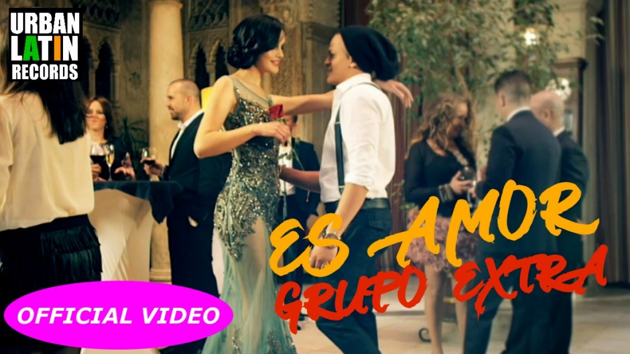 GRUPO EXTRA ► ES AMOR (OFFICIAL VIDEO) BACHATA image