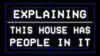 Explaining: This House Has People In It thumbnail