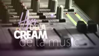 Hijos de la Cream - Delta Music Thumbnail