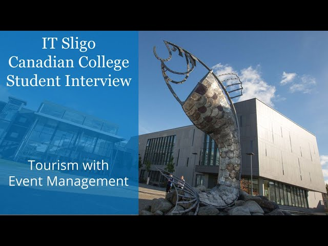 IT Sligo in Ireland - Canadian College Student Interview - Tourism with Event Management