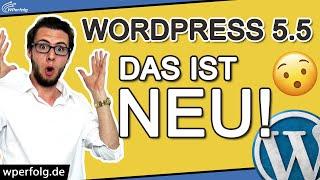[NEU] WordPress 5.5 Update: Diese Neuerungen MUSST Du kennen! | Neue WordPress Version | Deutsch HD