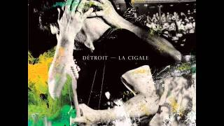 Détroit - Ma muse (La Cigale)