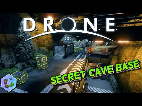 D.R.O.N.E - Let's Build a Secret Cave Base