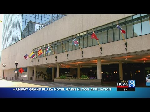 Amway Grand Plaza Hotel gains Hilton affiliation