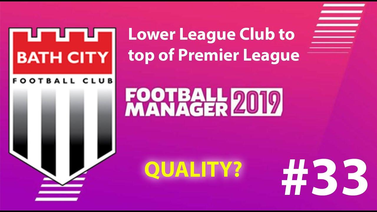 Football Manager 2019 | Lower League to win premier league | Bath FC |  Falling short - EP33