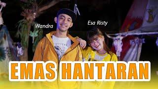 Emas Hantaran Esa Risty Feat Wandra Restusiyan I MP3