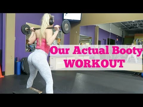 Our Actual Booty Workout