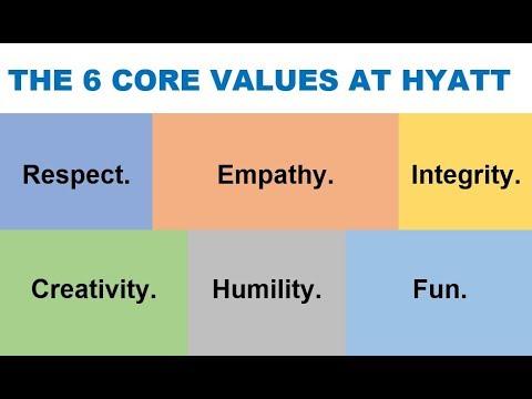 THE 6 CORE VALUES AT HYATT via Mark Hoplamazian