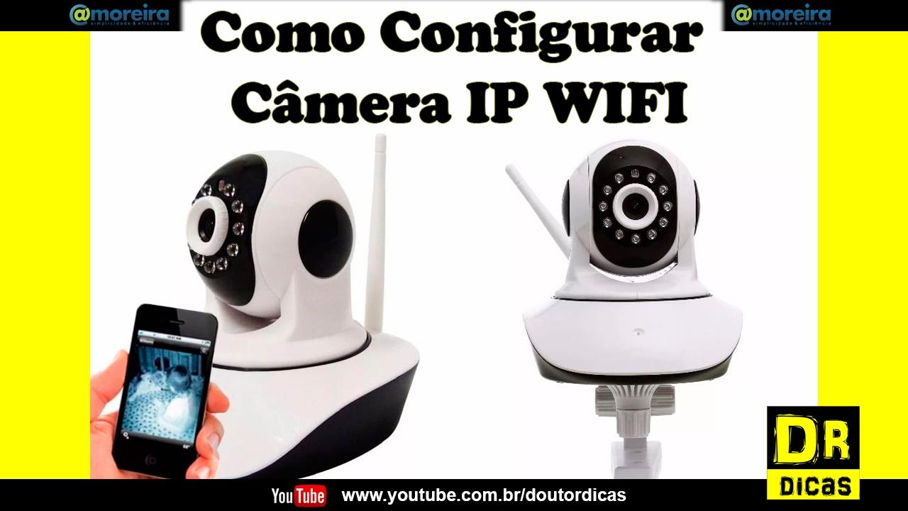 83cd9e589264d Câmera IP WIFI P2P Configuração - Doutor Dicas - YouTube