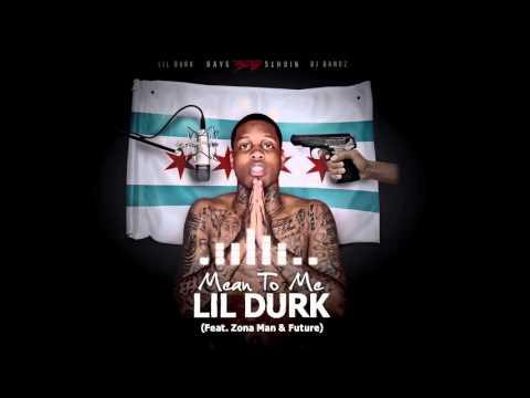 Lil Durk - Mean To Me ft Zona Man & Future [Bonus] (Official Audio)