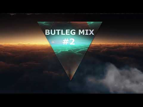 BUTLEG MIX #2