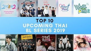 Top 10 Upcoming Thai BL Series 2019 [Part 1]