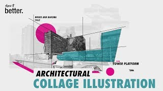 Architecture Collage Illustration in Photoshop