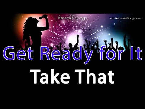 Take That Get Ready for It Instrumental Karaoke without vocals and lyrics