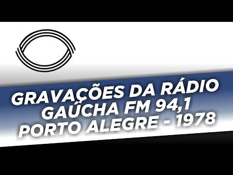 Gravações da Gaúcha FM 94,1 Porto Alegre - 1978