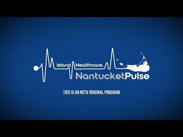 Nantucket Pulse: Coronavirus Updates - 5/15/20