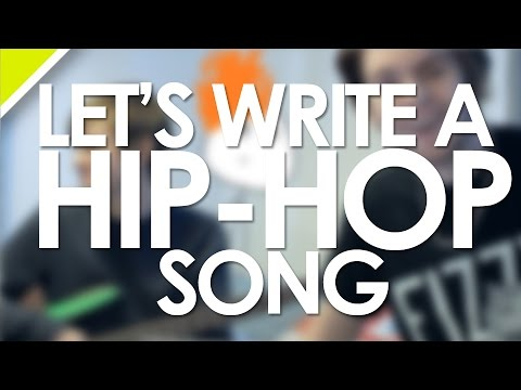 Let's Write A HIP-HOP Song