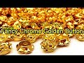 Fancy Buttons Online for Sale - Small Chrome Gold Buttons - Dilkash Online Store