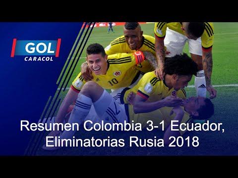 Resumen del partido Colombia 3-1 Ecuador, Eliminatorias al Mundial Rusia 2018