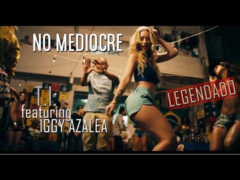 download ti ft iggy azalea no mediocre mp3