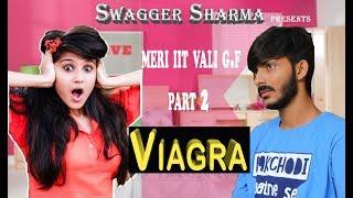 Meri IIT vali g.f -2 || The Viagra || Swagger Sharma || KLPD || comedy