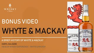 Bonus Video - Whyte & Mackay with Daryl Haldane, Head of Whisky Experience