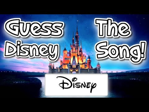 10 Great Disney Songs  CAN YOU GUESS THEM?